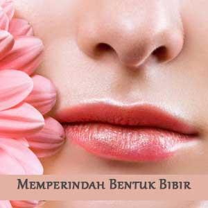 Totok-Wajah-Memperindah-Bentuk-Bibir